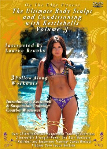 Ultimate Body Sculpt and Conditioning with Kettlebells Volume 3