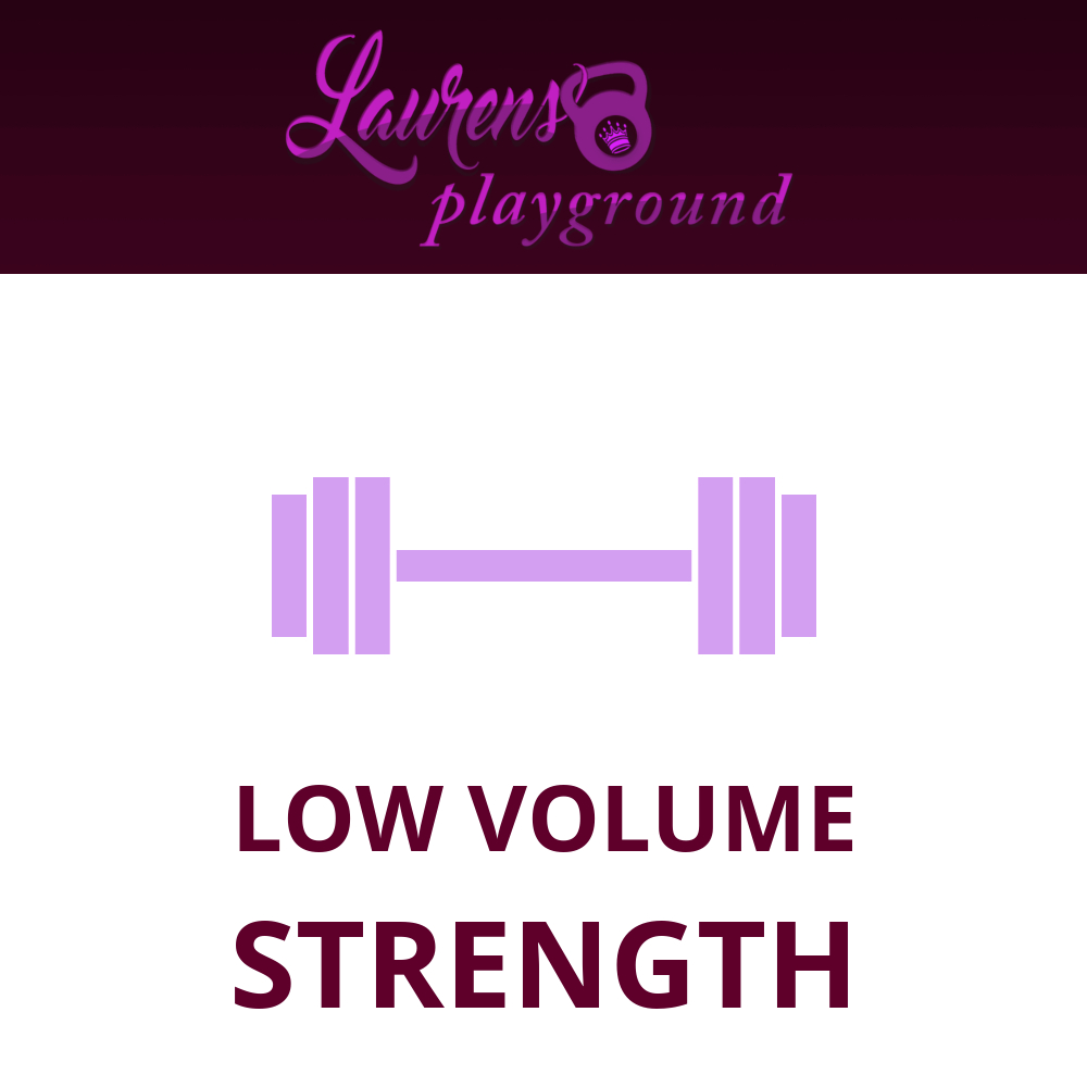 Low Volume Strength Training with Lauren Brooks