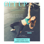The Ultimate Get Up Guide with Kettlebells Instructed by Lauren Brooks